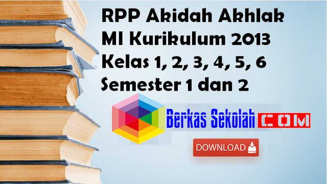 RPP Akidah Akhlak MI Kurikulum 2013