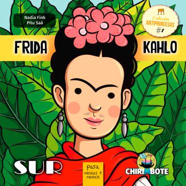 Frida Kahlo Para Meninos e Meninas coleção antiprincesas