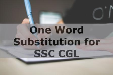 One Word Substitution Quiz in English for SSC Exam