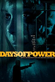 Watch Days of Power Online Free 2017 Putlocker