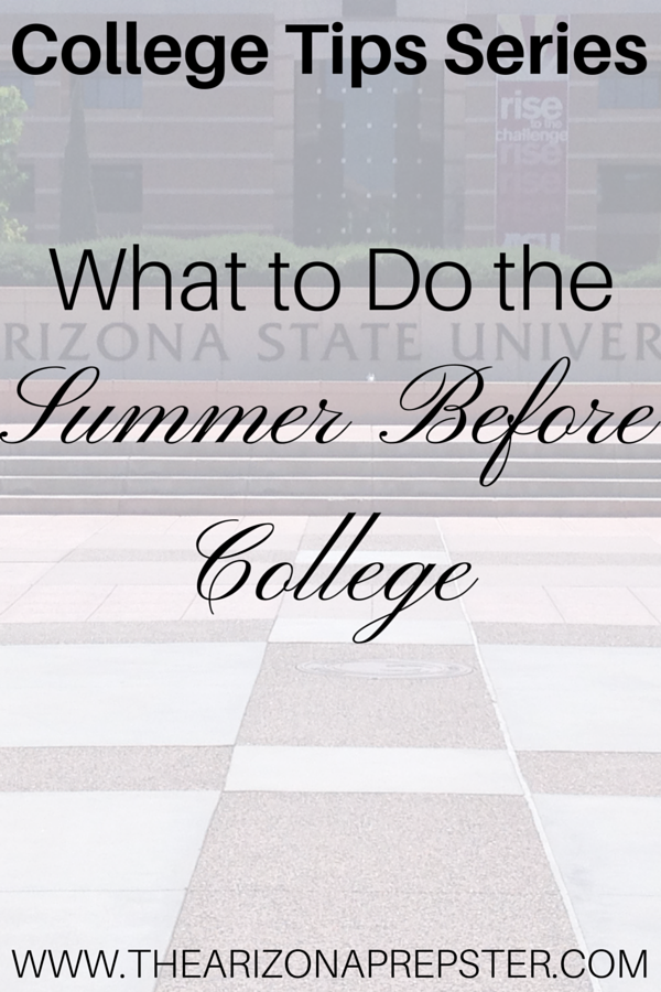 What to Do the Summer Before College