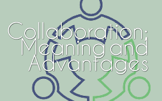 collaboration meaning and advantages