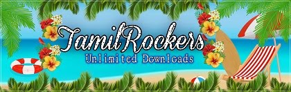 TamilRockers [ 2021 ]