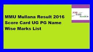 MMU Mullana Result 2016 Score Card UG PG Name Wise Marks List