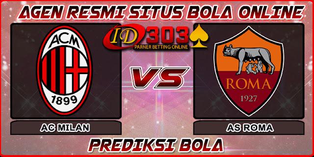 PREDIKSI BOLA AC MILAN  VS AS ROMA 01 SEPTEMBER 2018