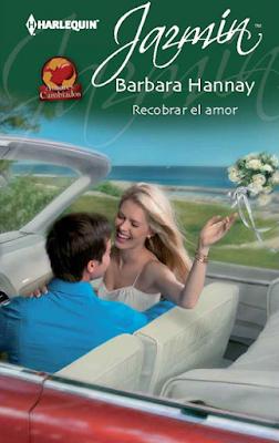 Barbara Hannay - Recobrar el Amor