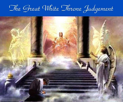 The great white judgement throne of God