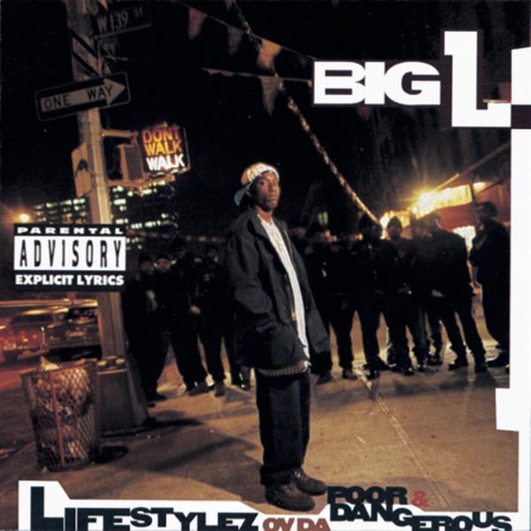 Big L - Lifestylez Ov Da Poor & Dangerous Cover