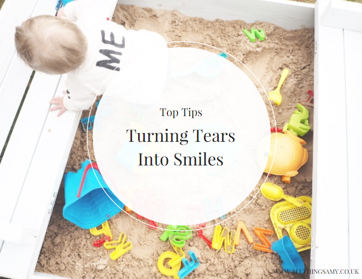 Top Tips To Turn Tears Into Smiles