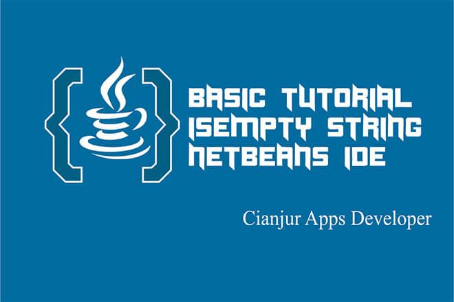 Mengenal Fungsi isEmpty String pada Java