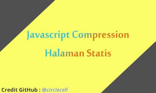 Menerapkan javascript minifier di blogger platform
