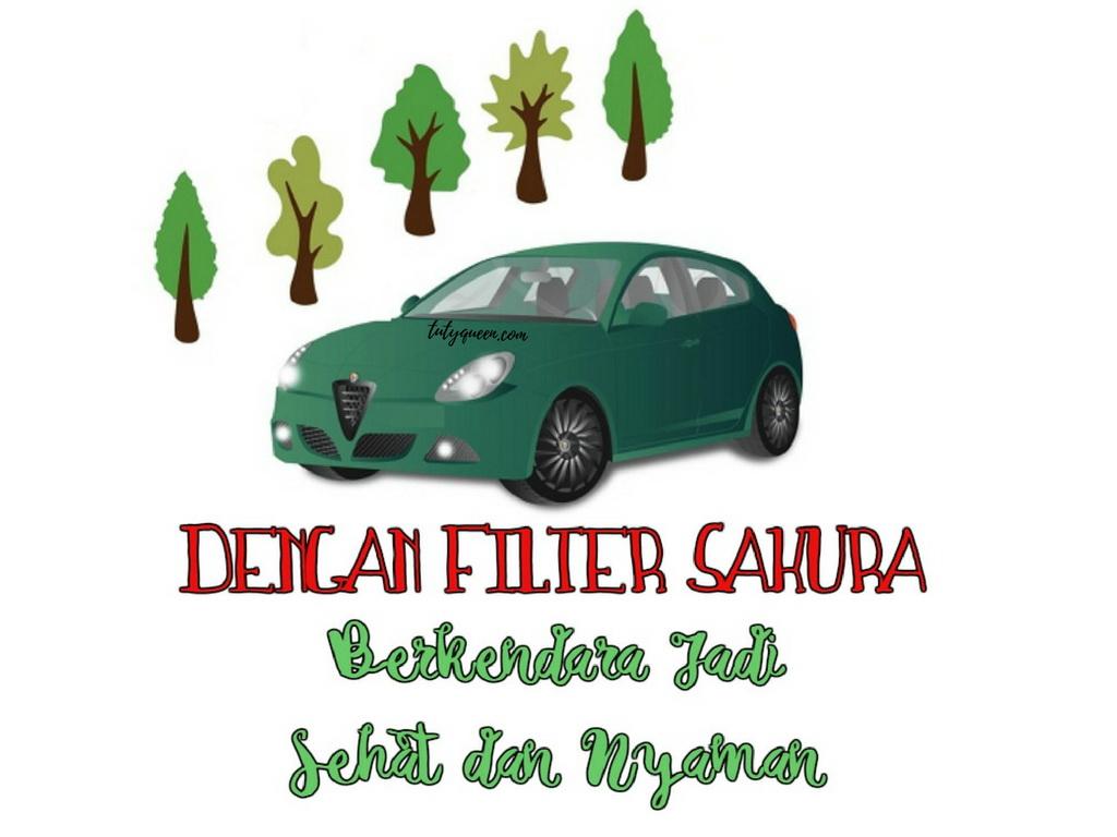 Dengan Filter Sakura Berkendara Jadi Sehat dan Nyaman