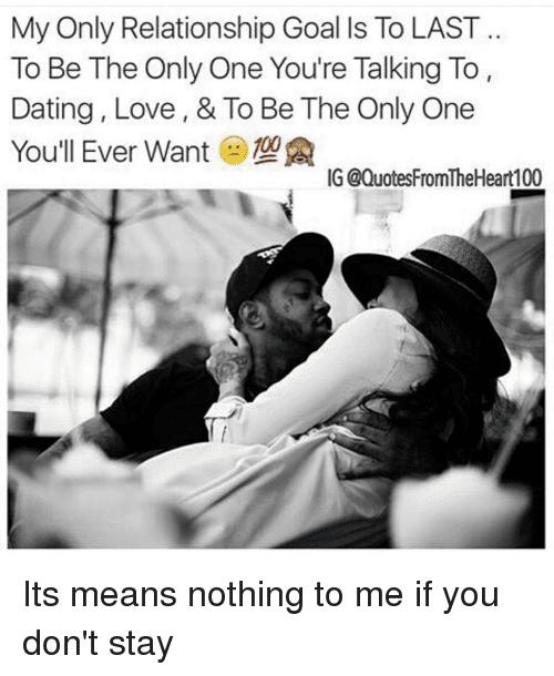 Relationship Goals & Quotes