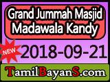 The 04 Events Took Place On The Day Of Ashura By Ash-Sheikh Fayas (Kekirawa) Jummah 2018-09-21 at Grand Jummah Masjid Madawala Kandy
