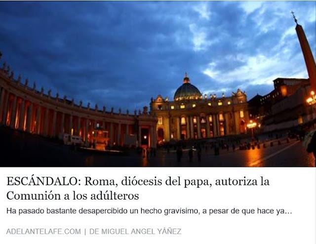 http://adelantelafe.com/escandalo-la-diocesis-del-papa-autoriza-la-comunion-los-adulteros/