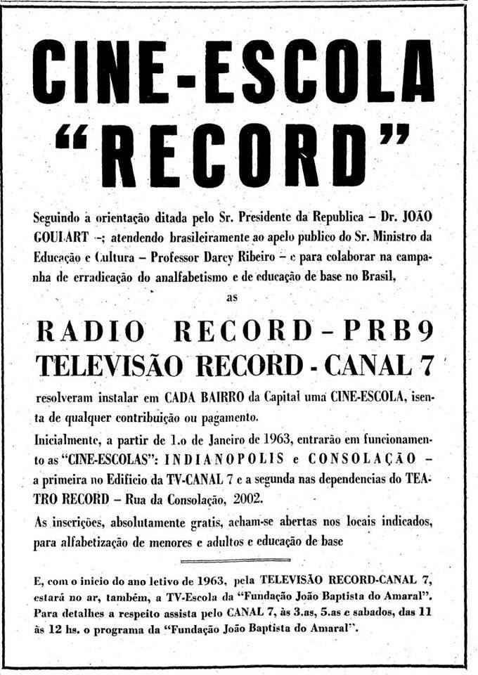 Campanha da TV Record apresentada em 1962 com campanha para diminuir o analfabetismo