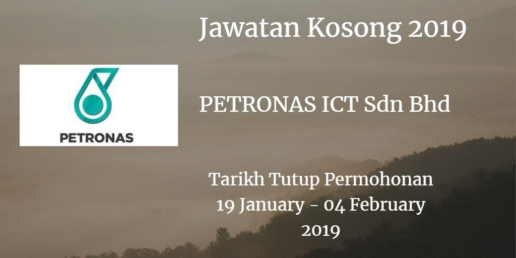 Jawatan Kosong PETRONAS ICT Sdn Bhd 19 January  - 04 February 2019