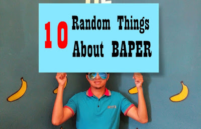 10 Random Things About Baper
