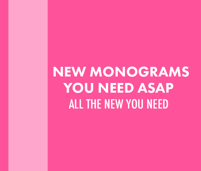 all the new monograms at marleylilly