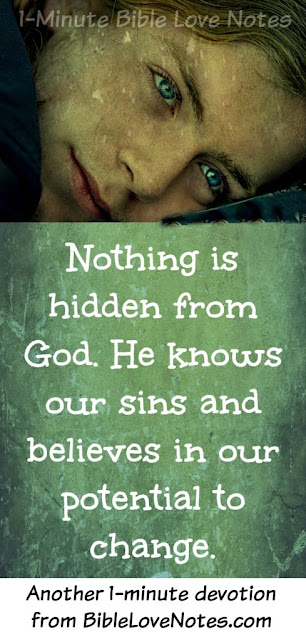 God sees our sins, God never forgets our sins