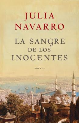 La sangre de los inocentes - Julia Navarro (2007)