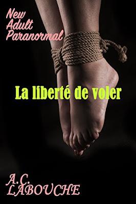 Télécharger Livre Gratuit La liberté de voler - AC Labouche pdf