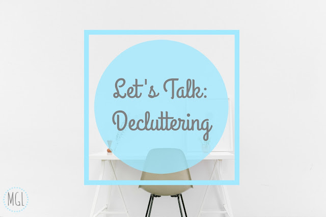 My General Life - Let's Talk Decluttering