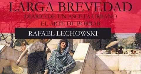Rafael lechowski larga brevedad descargar