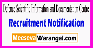 DESIDOC Defence Scientific Information and Documentation Centre Recruitment Notification 2017 Last Date 14-07-2017