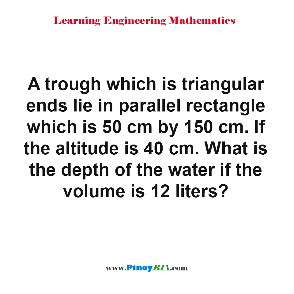What is the depth of the water if the volume is 12 liters?