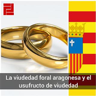 Viudedad foral aragonesa y usufructo de viudedad  - Abogados de Herencias en Zaragoza