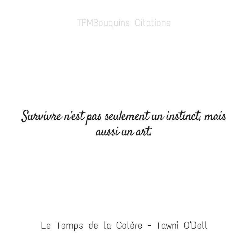 Citation Le Temps de la Colère