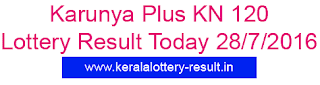 Karunya Plus KN 120 lottery result, Karunya Plus Lottery, Kerala Today Karunya Plus result, Today's Karunya Plus lottery 28-7-2016 result, Kerala Karunya plus