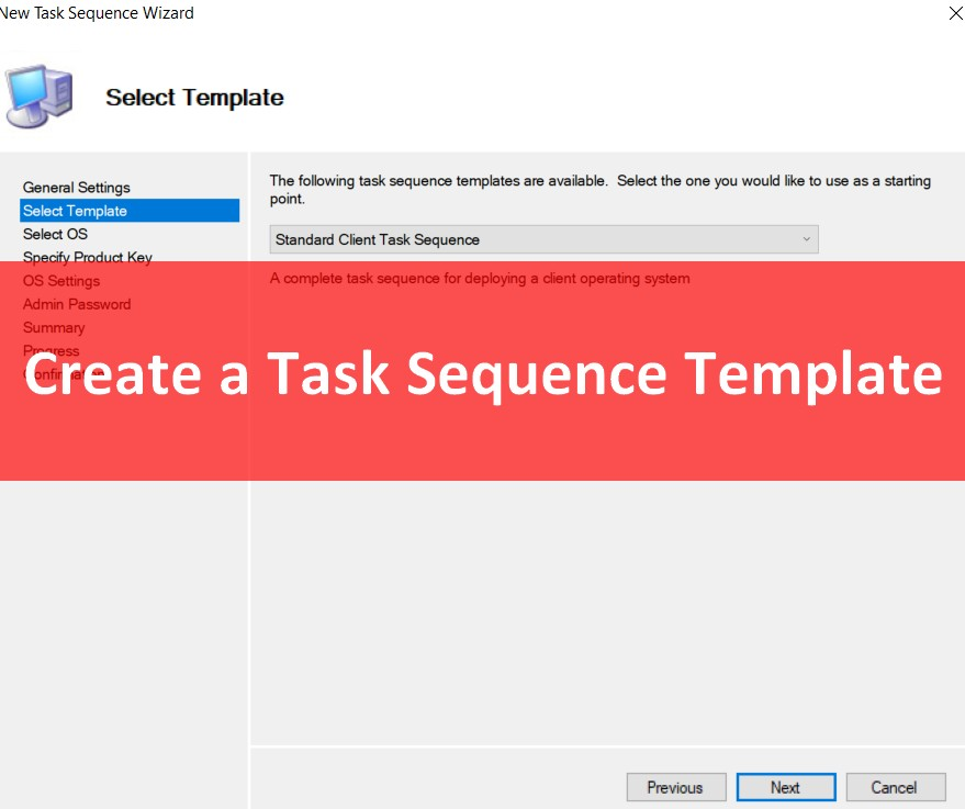 Create an MDT Task sequence Template - Syst & Deploy