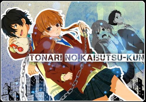 Tonari no Kaibutsu-kun