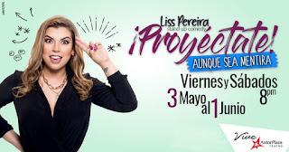 Proyéctate aunque sea mentira con Liss Pereira | Astor Plaza