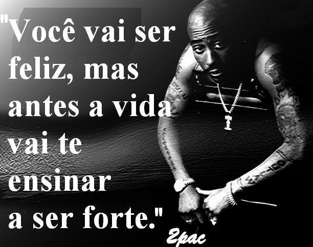 Frases Dos Famosos Poor 2pac