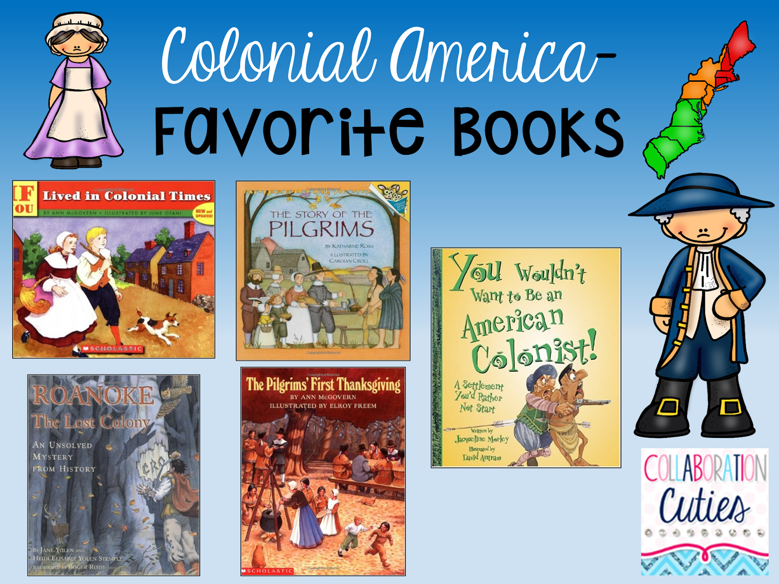 Collaboration Cuties: Teaching about Colonial America- Books