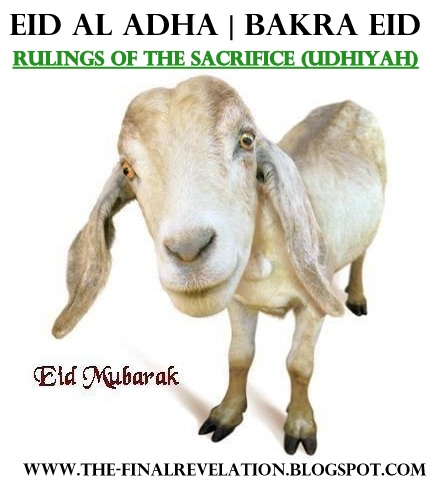 EID AL ADHA AND THE RULINGS OF UDHIYAH (SACRIFICE) | Truth