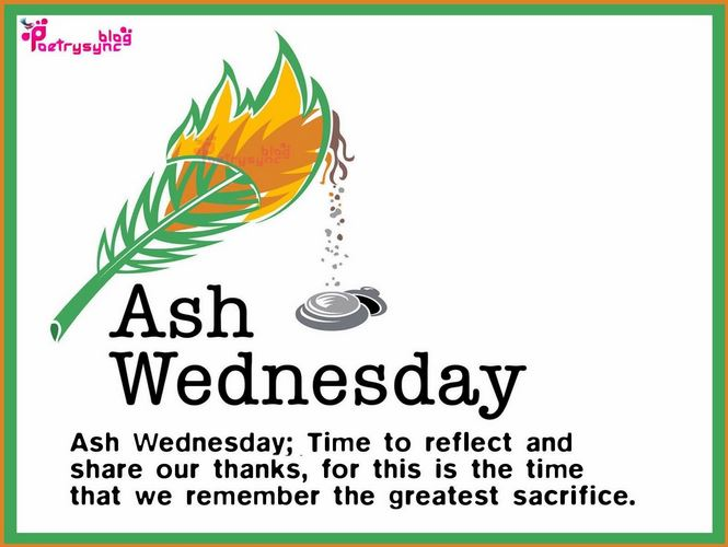 Ash Wednesday 2018, When is, Meaning, Mass Times, Fasting, Quotes