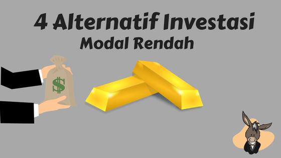 4 Alternatif Investasi dengan Modal Rendah