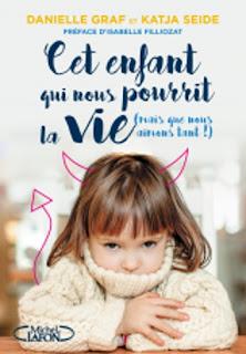 [Danielle Graf & Katja Seide] Cet enfant qui nous pourrit la vie (mais que nous aimons tant !) Couv37000891.png