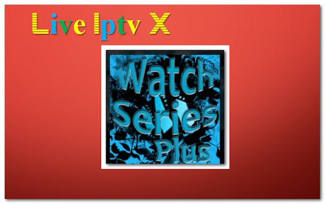 Watch Series Plus tv show addon