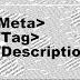 Cara Membuat Meta Deskripsi dan Meta Tag di Blog