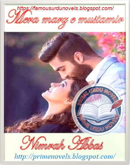 Mera marz e mustamir novel online reading by Nimrah Abbas Complete