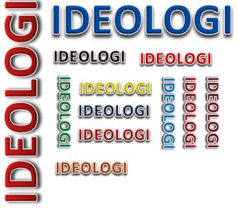 Pengertian Ideologi Bentuk Dan Fungsinya