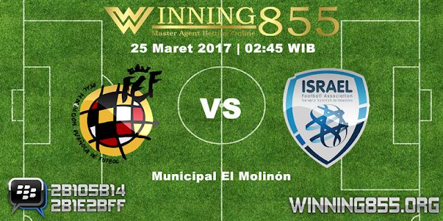 Prediksi Skor Spanyol vs Israel 25 Maret 2017