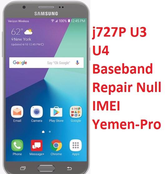 j727P U3 U4 Baseband Repair Null IMEI | Yemen-Pro