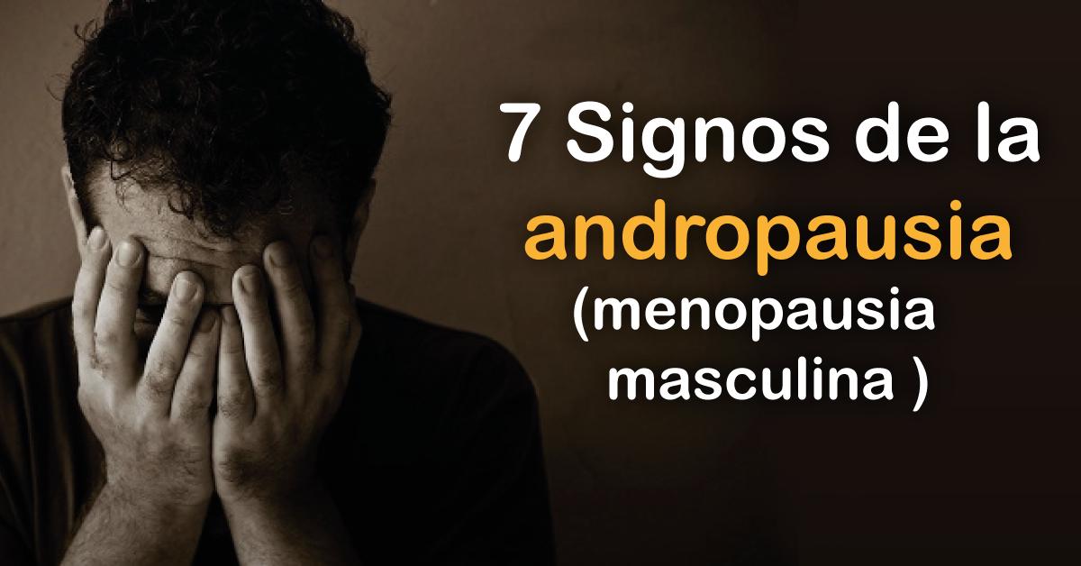 a que edad llega la andropausia en los hombres