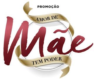Cadastrar Promoção Morana 2017 Amor de Mãe Tem Poder